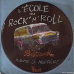 Bistrock - L'�cole du rock'n'roll