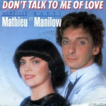 Mireille Mathieu et Barry Manilow - Don't talk to me about love