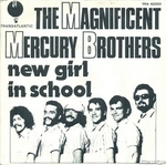 The Magnificent Mercury Brothers - New girl in school