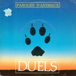 Duels - Paroles d'animaux