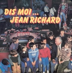 Jean Richard - Dis moi Jean Richard