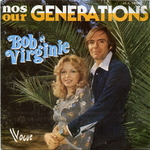 Bob & Virginie - Nos g�n�rations