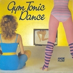 Angie Flow - Gym Tonic Dance