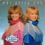 Chips - Day after day