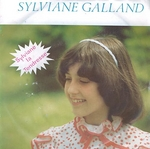 Sylviane Galland - Sylviane la tendresse