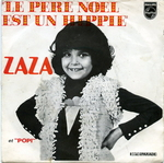 Zaza - Le P�re No�l est un hippie