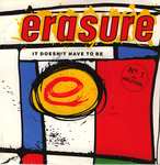 Erasure - It doesn't have to be