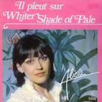 Alicia - Il pleut sur Whiter shade of pale
