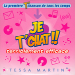 Tessa Martin - Terriblement efficace (Je t'chat !!)