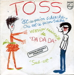 Toss - Da Da Da (version francaise)