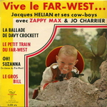 Orchestre Jacques Hélian avec Zappy Max et Jo Charrier - Le petit train du far-west