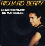 Richard Berry - Le Mercenaire de Marseille