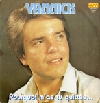 Yannick - Pourquoi m'as tu quittée…