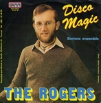 The Rogers - Disco magic