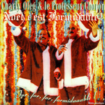 Charly Oleg et le Professeur Choron - Formidable