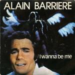 Alain Barrière - I wanna be me