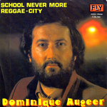 Dominique Augeer - School never more