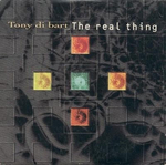 Tony Di-Bart - The Real Thing