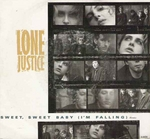 Lone Justice - Sweet sweet baby (I'm falling)