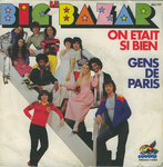 Le Big Bazar - On était si bien