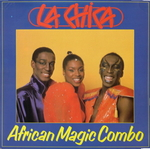 The African Magic Combo - Si j'avance toi tu recules comment veux-tu…