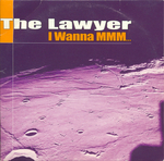 The Lawyer - I wanna MMM…