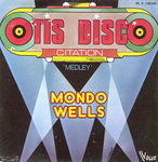 Mondo Wells - Otis Disco Citation