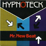 Hypnoteck - Mr. New Beat