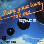 Space - Save your love for me