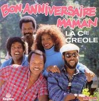Bon Anniversaire Maman Par La Compagnie Creole Fiche Chanson B M