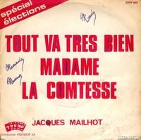 tout va tr 232 s bien madame la comtesse par jacques mailhot fiche chanson b m