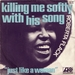 Vignette de Roberta Flack - Killing me softly with his song
