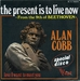 Vignette de Alan Cobb - The present is to live now