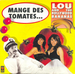 Vignette de Lou and the Hollywood Bananas - Mange des tomates