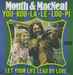 Vignette de Mouth & Macneal - You-kou-la-le-lou-pi