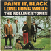 Vignette de The Rolling Stones - Paint it, black