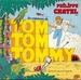 Vignette de Philippe Chatel - Tom Tom Tommy
