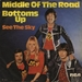 Vignette de Middle Of The Road - Bottoms up