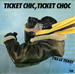 Pochette de T'as le ticket - Ticket chic, ticket choc
