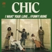 Vignette de Chic - I Want Your Love