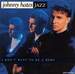 Vignette de Johnny Hates Jazz - I don't want to be a hero