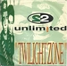 Vignette de 2 Unlimited - Twilight zone