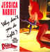 Vignette de Jessica Rabbit - Why don't you do right ?