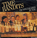 Vignette de Time Bandits - I'm specialized in you