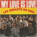 Vignette de Les enfants de Dieu - My love is love
