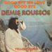 Vignette de Demis Roussos - Goodbye my love goodbye