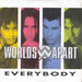 Vignette de Worlds Apart - Everybody