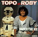 Vignette de Topo & Roby - Under the ice
