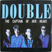 Pochette de Double - The captain of her heart