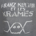 Vignette de Franz Kultur et les Kramés - I wanna be your pig
